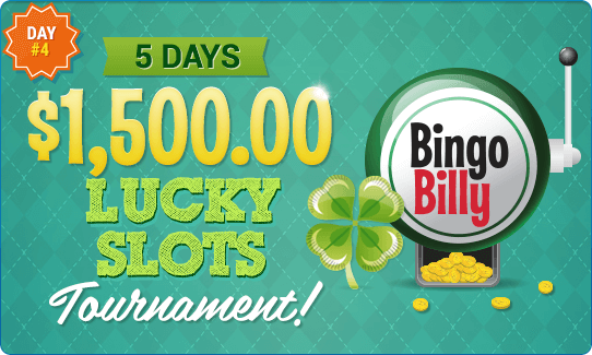 5 DAYS $1,500.00 LUCKY SLOTS TOURNAMENT!