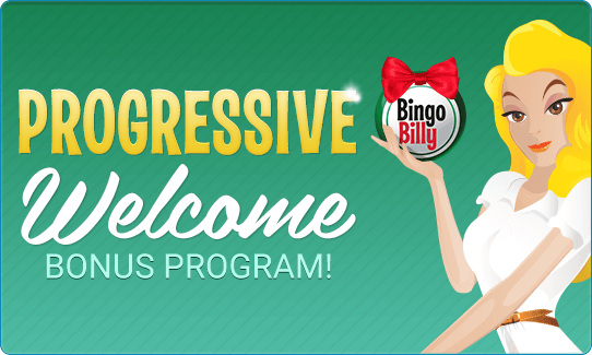 Progressive Welcome Bonus Program!