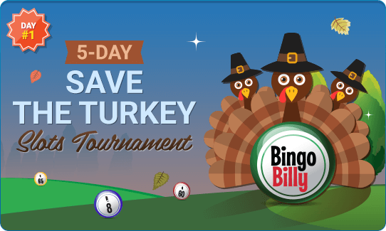 5-DAY SAVE THE TURKEY SLOTS TOURNAMENT
